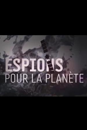 Espions pour la planète