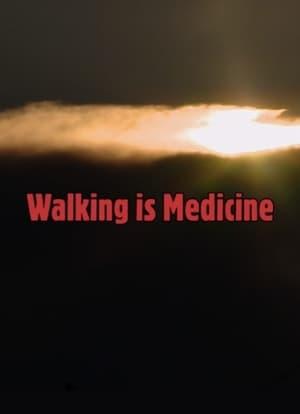 Walking is Medicine
