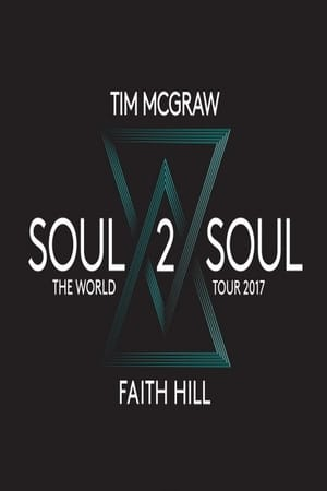Watch Tim & Faith: Soul2Soul Full Movie