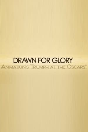 Drawn for Glory: Animation's Triumph at the Oscars (2008)