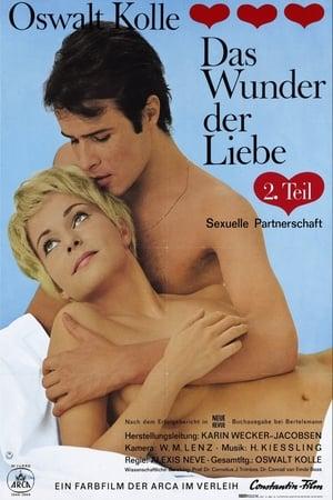 Oswalt Kolle: Das Wunder der Liebe II - Sexuelle Partnerschaft