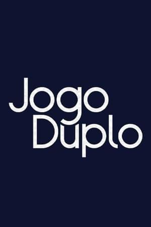 watch Jogo Duplo  online | next episode