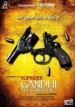 Rupinder Gandhi The Gangster..?