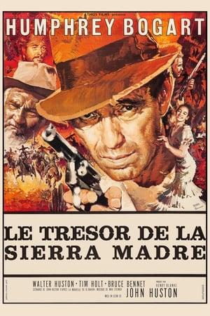 Télécharger Le Trésor de la Sierra Madre ou regarder en streaming Torrent magnet