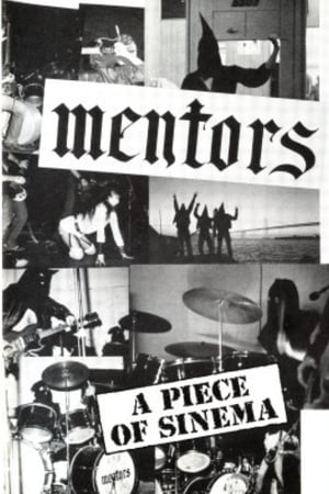 The Mentors: A Piece of Sinema