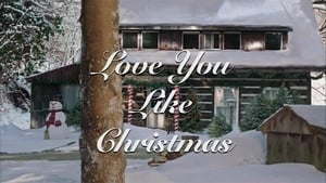 Love You Like Christmas (2016)