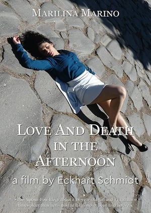 Love and Death in the Afternoon (2016)
