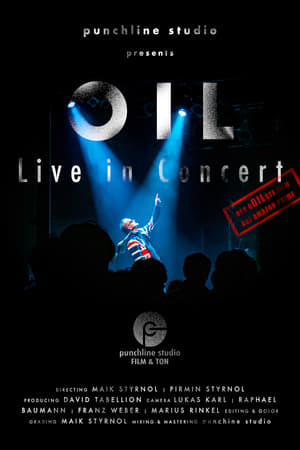 OIL - Live in Concert