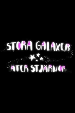 Stora galaxer äter stjärnor