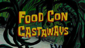 SpongeBob SquarePants Season 9 : Food Con Castaways