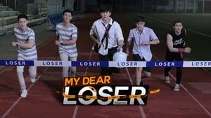 watch My Dear Loser Series online Episode 1
