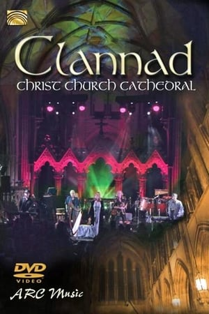 Clannad - Live At Christ Church Cathedral