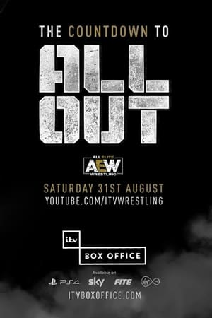 All Elite Wrestling: The Countdown To All Out