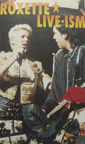 Roxette - Live-Ism