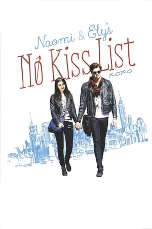 Affiche Naomi and Ely's No Kiss List