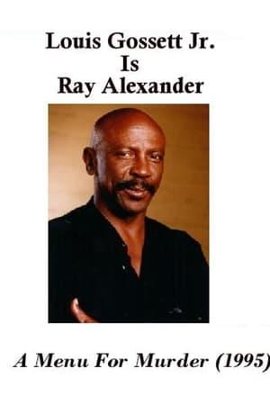 Ray Alexander: A Menu For Murder