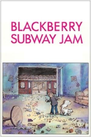 Blackberry Subway Jam
