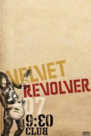 Velvet Revolver: Live from the 9:30 Club