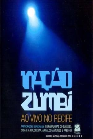 Nação Zumbi Ao Vivo no Recife