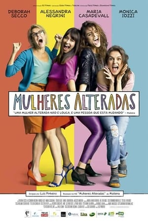 Watch Mulheres Alteradas Full Movie