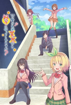 Watch Hensuki: Are You Willing to Fall in Love With a Pervert, As Long As She`s a Cutie? Full Movie