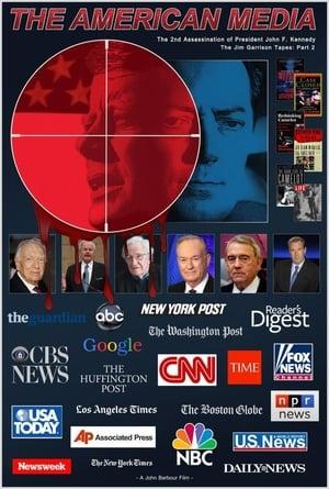 American Media & The Second Assassination of John F. Kennedy