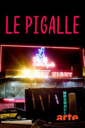 Le Pigalle - Une histoire populaire de Paris
