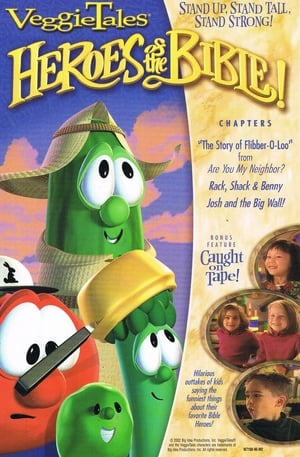 Veggie Tales: Heroes of the Bible!  Stand Up, Stand Tall, Stand Strong (1970)