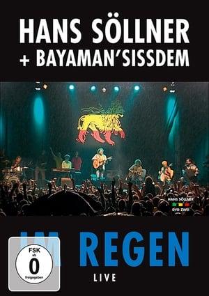 Hans Söllner & Bayaman'Sissdem - Im Regen Live