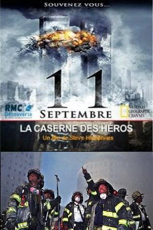 11 septembre La caserne des héros