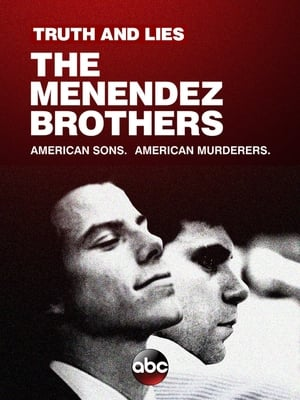Watch Truth and Lies: The Menéndez Brothers Full Movie