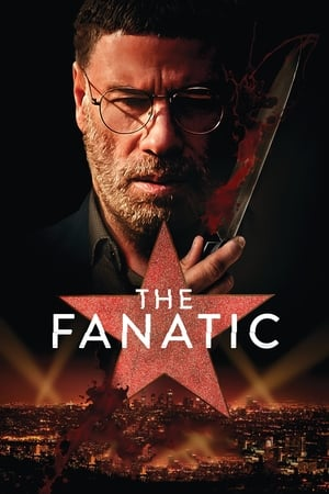 Watch The Fanatic Full Movie