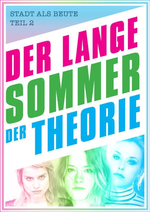 The Long Summer of Theory (2017)
