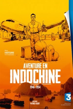 Aventure en Indochine