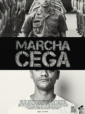Watch Marcha Cega Full Movie