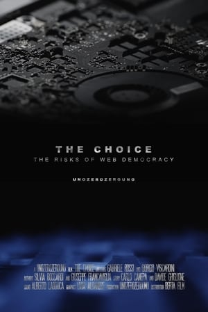 The Choice - The Risks of Web Democracy