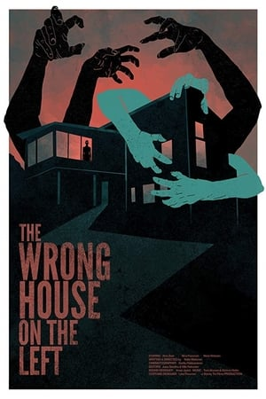 The Wrong House on the Left (2017)