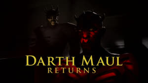Star Wars: The Clone Wars Season 0 :Episode 117  Darth Maul Returns