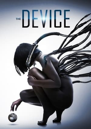 watch movie The Device (2014) for free