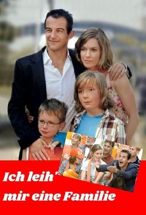 Ich leih' mir eine Familie (2007)