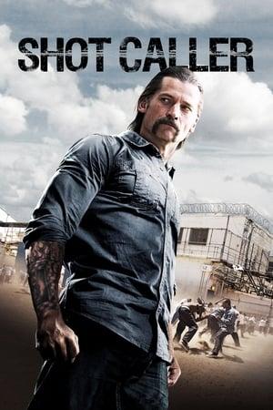 Watch Shot Caller Full Movie