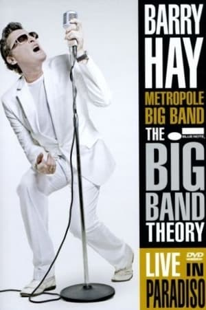 Barry Hay And The Metropole Big Band - The Big Band Theory live in Paradiso