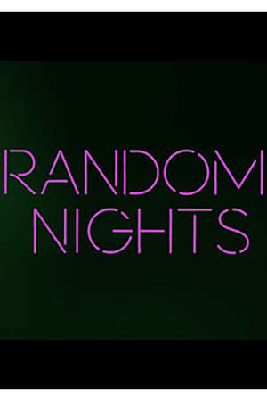 Random Nights