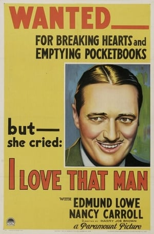 I Love That Man (1933)