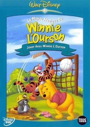 Le Monde magique de Winnie l'Ourson - Volume 3 - Jouer avec Winnie l'Ourson