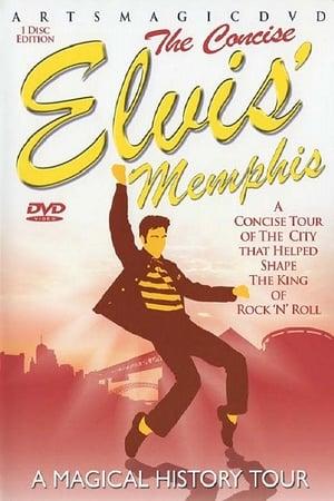 Elvis Memphis-The Concise Magical History Tour