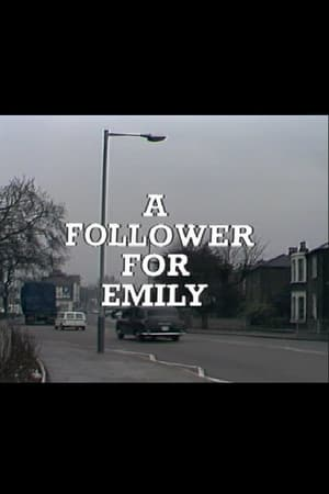 A Follower for Emily