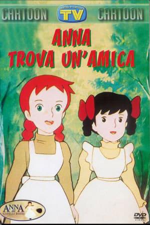 Anna Dai Capelli Rossi - Anna Trova Un'Amica