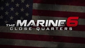 The Marine 6: Close Quarters (2018) Poster