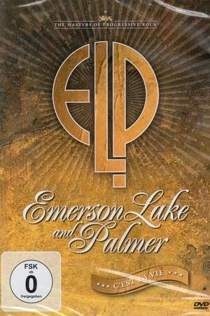 Emerson, Lake & Palmer: C'est La Vie